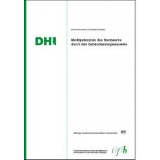 Arbeitsheft 65: Marktpotenziale des Handwerks durch den Gebäudeenergieausweis