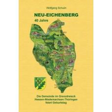 Neu-Eichenberg - 40 Jahre