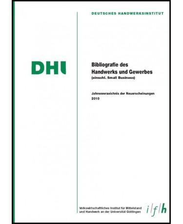 Bibliografie des Handwerks und Gewerbes 2010 (Einschließlich Small Business)