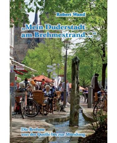 """E-Book: """"Mein Duderstadt am Brehmestrand . . ."""""""