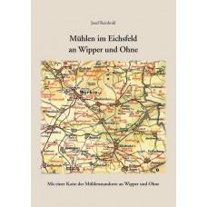 Mühlen im Eichsfeld an Wipper und Ohne