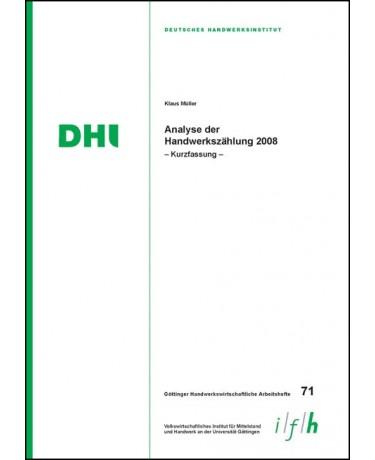 Arbeitsheft 71: Analyse der Handwerkszählung 2008 – Kurzfassung –