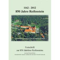 1162 – 2012 - 850 Jahre Reifenstein
