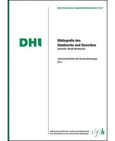 Bibliografie des Handwerks und Gewerbes 2011 (Einschließlich Small Business)