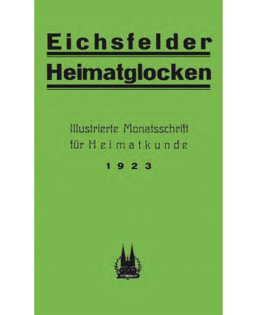 E-Book: Eichsfelder Heimatglocken - Jahrgang 1923 (Reprint 2013)