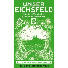 E-Book: Unser Eichsfeld, 19. Band, Jahrgang 1924, Reprint 2013