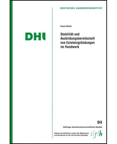 Stabilität und Ausbildungsbereitschaft von Existenzgründungen im Handwerk