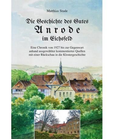 Die Geschichte des Gutes Anrode im Eichsfeld
