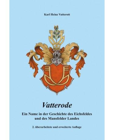 Vatterode - Ein Name in der Geschichte des Eichsfeldes und des Mansfelder Landes