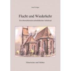 Flucht und Wiederkehr – Ein oberschlesisch-eichsfeldisches Schicksal