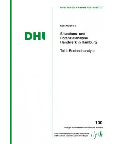 Situations- und Potenzialanalyse Handwerk in Hamburg - Teil I: Bestandsanalyse