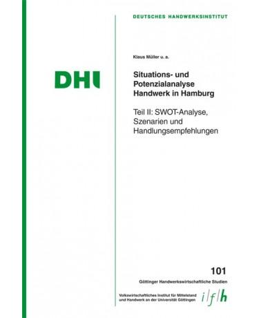 Situations- und Potenzialanalyse Handwerk in Hamburg - Teil II: SWOT-Analyse, Szenarien und Handlungsempfehlungen
