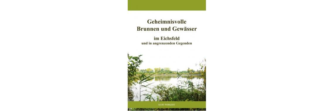 Geheime Brunnen und Gewässer im Eichsfeld