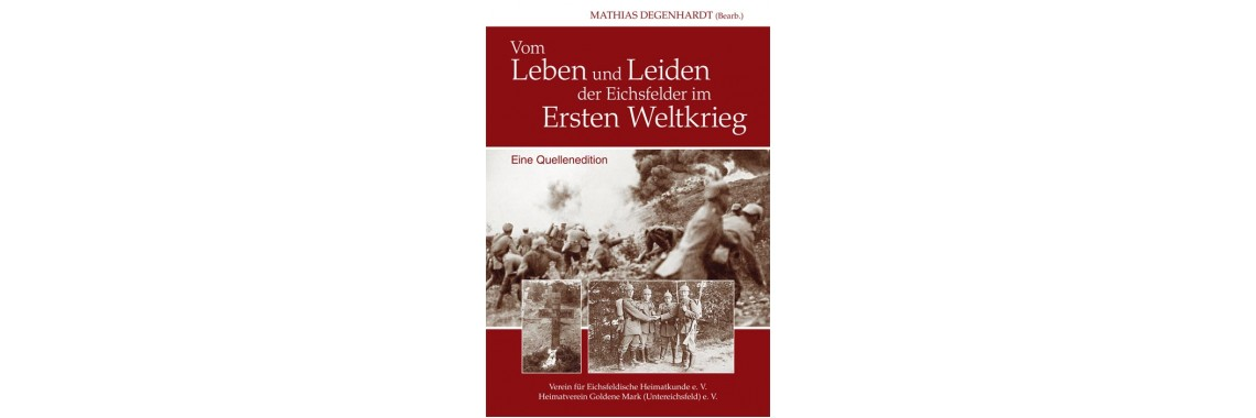 Vom Leben und Leiden der Eichsfelder im Ersten Weltkrieg