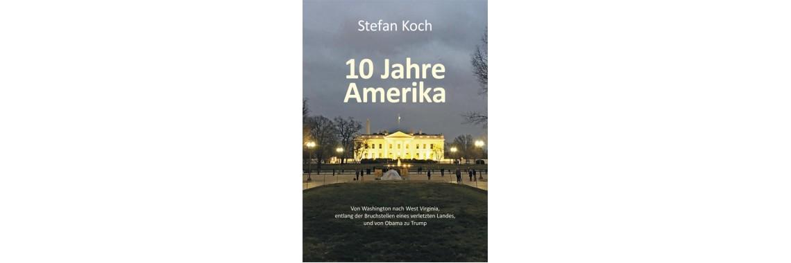 10Jahre Amerika