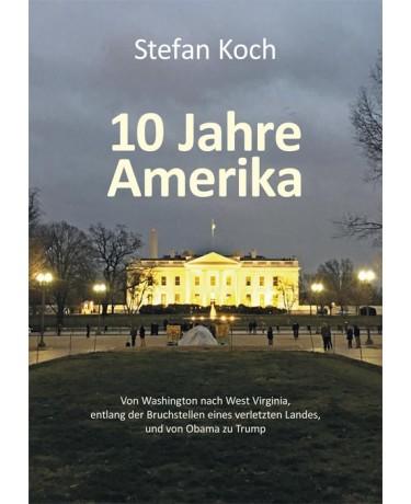 10 Jahre Amerika