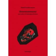 Hexentotentanz und andere Kriminalgeschichten
