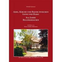 Adel, Kirche und Bauer  zwischen Leine und Harz:  825 Jahre Billingshausen - Ereignisse und Bilder aus der Vergangenheit