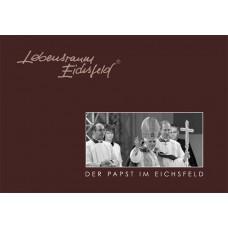 Der Papst im Eichsfeld