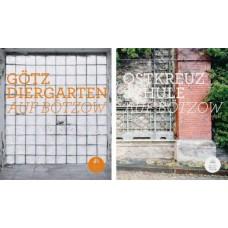 Götz Diergarten: Auf Bötzow und Ostkreuzschule: Auf Bötzow