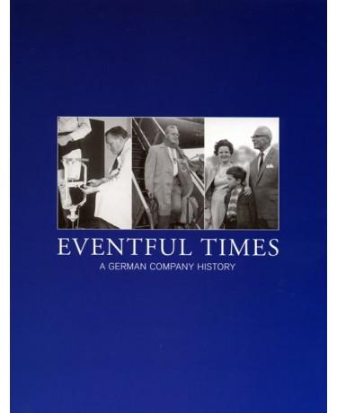 Eventful Times – A German Company History