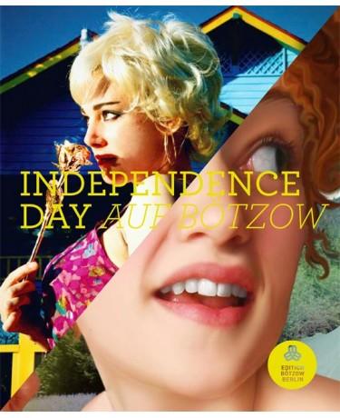 Independence Day auf Bötzow - Eva Hassman und Flavia Da Rin