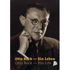 Otto Bock – Ein Leben (1888-1953)