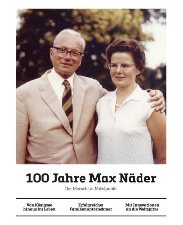 100 Jahre Max Näder