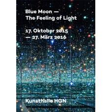 Blue Moon – Der Bericht