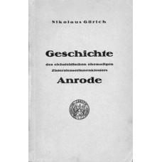 Geschichte des eichsfeldischen ehemaligen Zisterzienserinnenklosters Anrode