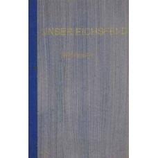 Bibliographie des Eichsfeldes. II. Teil bis 1933