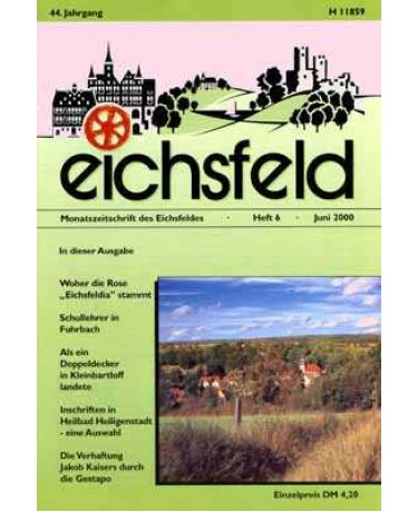 Eichsfelder Heimatzeitschrift, Heft 6, Juni 2000