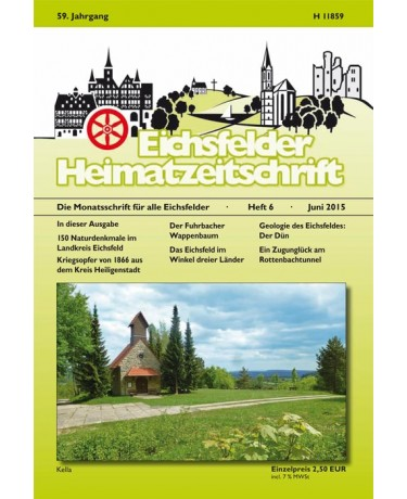 Eichsfelder Heimatzeitschrift, Heft 6, Juni 2015