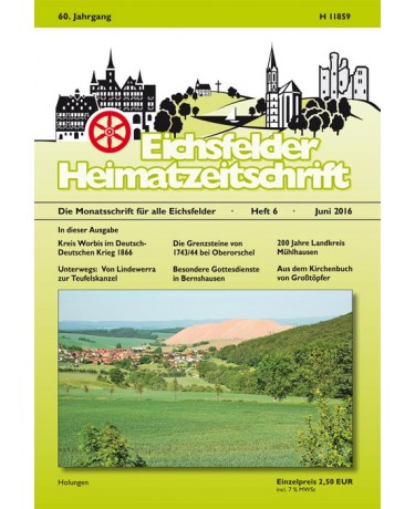 Eichsfelder Heimatzeitschrift, Heft 6, Juni 2016