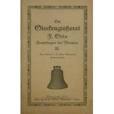 Die Glockengiesserei F. Otto, Hemelingen bei Bremen
