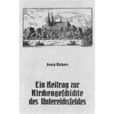 Die geistlichen Kommissarien des Untereichsfeldes. Ein Beitrag zur eichsfeldischen Kirchengeschichte