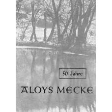 50 Jahre Aloys Mecke