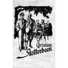 Wie Christian Slotterbeen zu seiner Frau kam