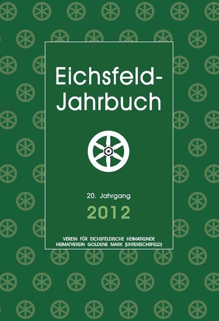 Eichsfeld-Jahrbuch 19.Jg. 2012